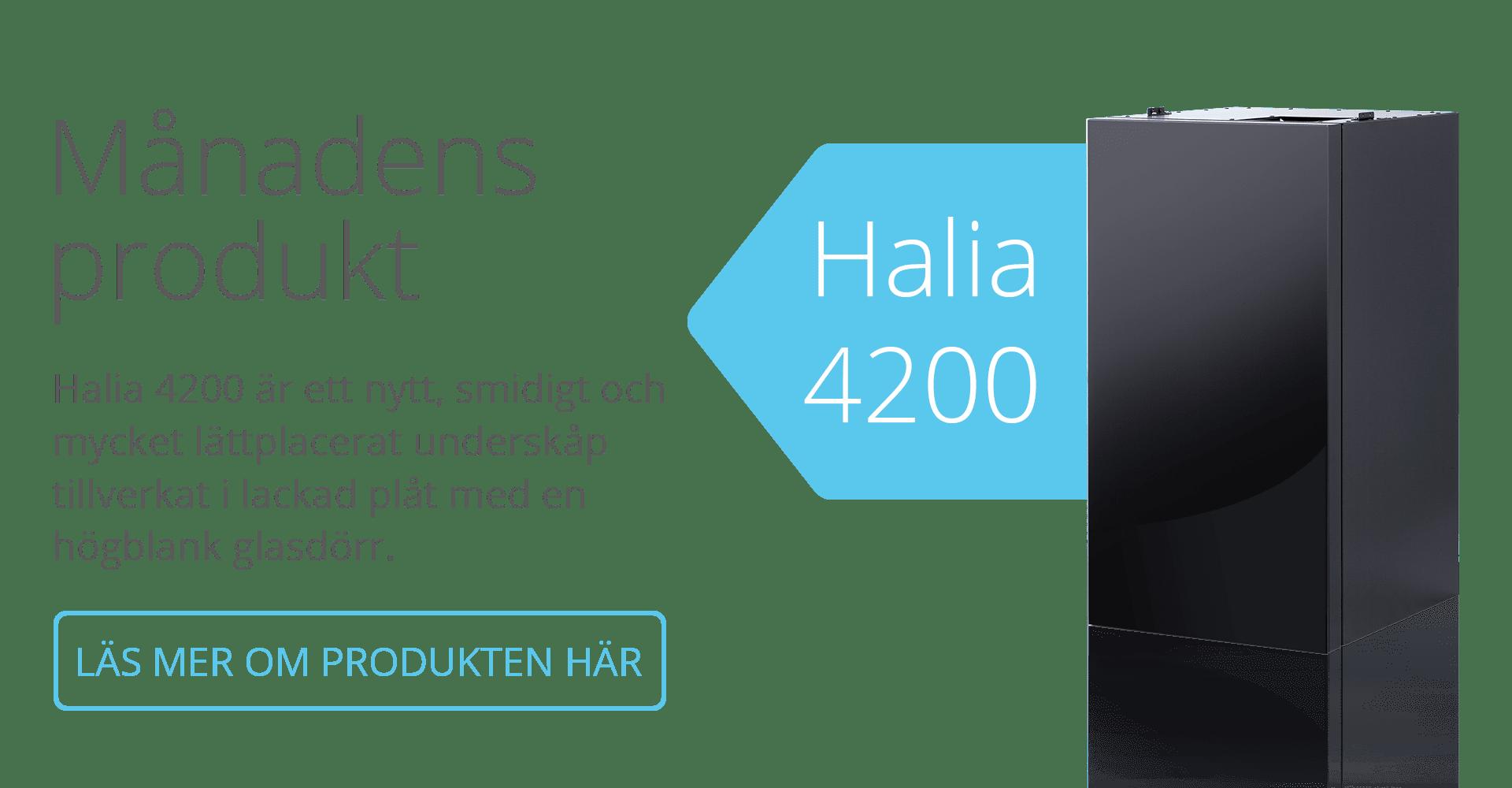 Månadens produkt Halia 4200